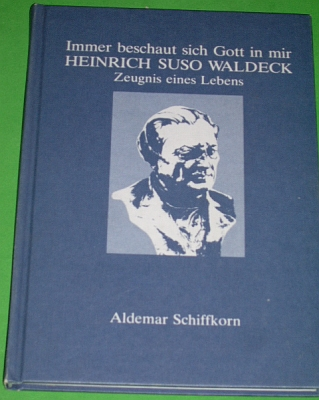"""Obálka (1980) jeho knihy """"Heinrich Suso Waldeck - Zeugnis eines Lebens"""", vydané nákladem OLV Buchverlag v Linci"""