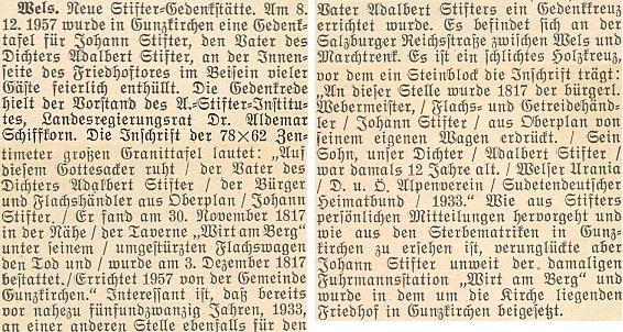 Podle této zprávy na stránkách krajanského měsíčníku o odhalení pamětní desky Stifterovu otci v místě, kde zahynul pod převráceným vozem se lnem, proslovil v Gunzkirchen 8. prosince 1957 slavnostní řeč právě Dr.Schiffkorn jako předseda Institutu Adalberta Stiftera