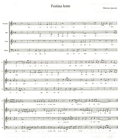"""Notový záznam skladby Martina Agricoly """"Festina lente"""", jejíž titul by německy zněl""""Eile mit Weile"""" a jde o římské úsloví a zároveň heslo Viléma z Rožmberka"""
