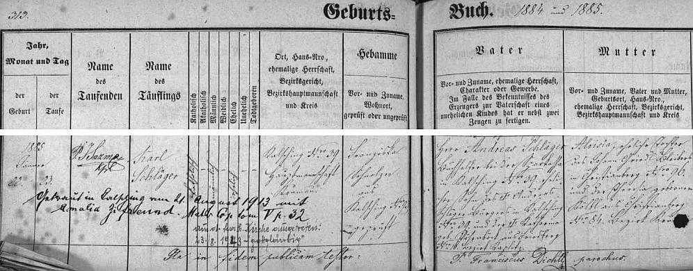 """Záznam v chvalšinské matrice o jeho narození Andreasi Schlägerovi, účetnímu zdejší spořitelny (babička z otcovy strany byla z Frymburka), matkou novorozeného byla Aloisia, roz. Griedlová, pocházející z Křišťanova - dva dodatečné přípisy zpozdějších let zpravují nás o pozdější Schlägerově svatbě v Chvalšinách 21. srpna 1913 s Amalií Zifreundovou, jakož i o jeho vystoupení z římskokatolické církve 23. srpna 1943 s poznámkou, že nadále zůstává """"gottgläubig"""", tj. """"věřící vBoha"""""""