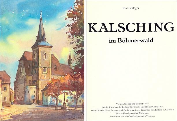 """Obálka a titulní list (1977) knižního vydání jeho práce o Chvalšinách, časopisecky otištěné v letech 1975-1977 na stránkách """"Glaube und Heimat"""""""