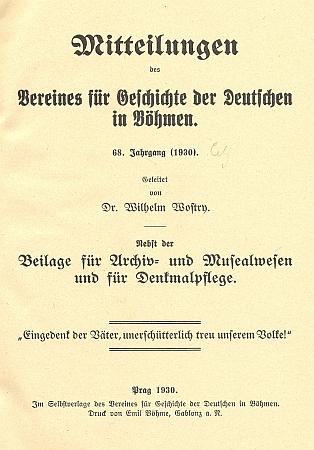 Titulní list svázaného ročníku MVGDB, kde hned na první straně 1. čísla vyšel jeho nekrolog, psaný Dr. Wilhelmem Wostrym, šéfredaktorem časopisu