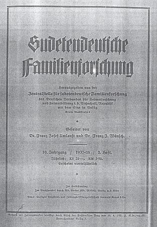 Ne zcela úplný výčet jeho předků, jak se zachoval v jeho rukopisné pozůstalosti a jak ho přetiskl ve svém 10. ročníku (1937-1938) časopis Sudetendeutsche Familienforschung