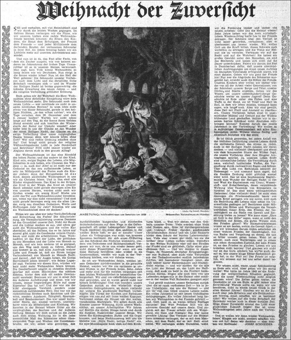 Ještě v prosinci 1955 přineslo vánoční číslo Sudetendeutsche Zeitung na titulní straně Schneiderův text, plný důvěry v návrat