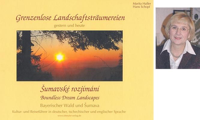 """Obálka (2007) knihy, kterou vydal v nakladatelství Ohetaler-Verlag für Kultur, Riedlhütte spolu s Maritou Hallerovou (na fotografii), s Inge Schweiglovou zase rok předtím spolupracoval na knize """"Böhmerwald Märchen"""""""