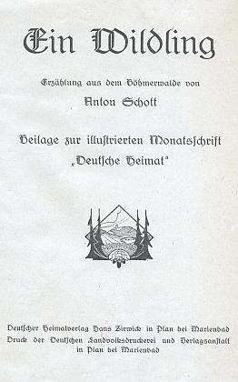 """V nakladatelství Hanse Zirwicka v Plané u Mariánských Lázní vyšlo kolem roku 1900 totojehovyprávění""""ausdemBöhmerwalde"""""""