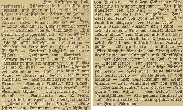 Opravdu nezvykle bohaté plány měl Schramm podle nabídky z března roku 1930 s českobudějovickou německou scénou, která ovšem trpěla nezájmem místních