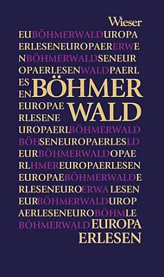 Obálka (2007) jeho šumavské antologie znakladatelství Wieser Verlag Klagenfurt