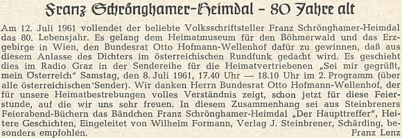 Připomínka jeho osmdesátin na stránkách krajanského časopisu, kterou napsal Franz Lenz, doporučující v ní Steinbrenerovým nakladatelstvím vydanou jubilantovu knihu s úvodem Wilhelma Formanna