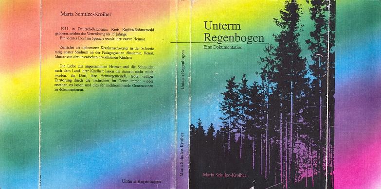 Obálka její vlastním nákladem vydané knihy (1993) Unterm Regenbogen (tj. Pod duhou)
