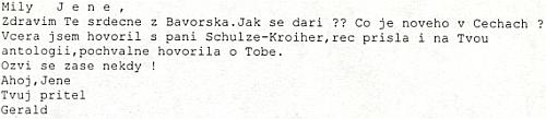 Z dopisu Geralda Deistlera vyplývá, že i ona znala stránky Kohoutího kříže
