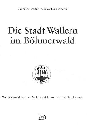 Titulní list knihy o Volarech i s jeho životopisem vydané Förderverein Wallern ve Wiesbadenu (2004)