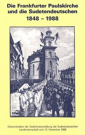 Obálka (1988) jubilejního tisku krajanského sdružení k výročí Frankfurtského sněmu 1848 (Sudetendeutsche Landsmannschaft, Mnichov)