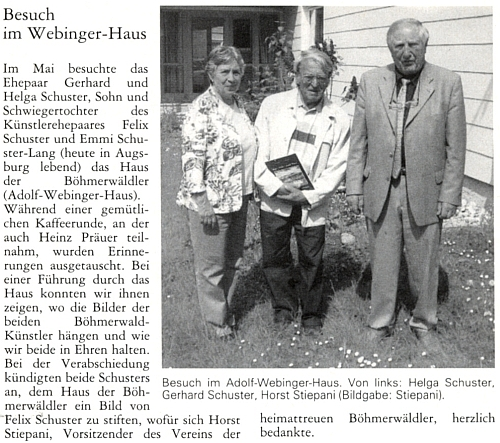 """Jeho syn Gerhard se ženou Helgou navštívili v květnu 2008 """"Dům Šumavanů"""" (Adolf-Webinger-Haus), kde je přijal Horst Stiepani"""