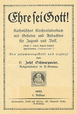 Titulní list jím sestaveného zpěvníku, vydaného českokrumlovským nakladatelstvím Eduard Bayand dědicové (1933)