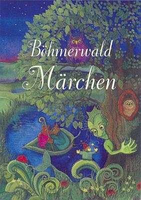 Obálka (2006) výboru šumavských pohádek, na jehož sestavení se Ingeborg Schweiglová podílela sHansem Schopfem a který vydalo Ohetaler-Verlag v Riedlhütte