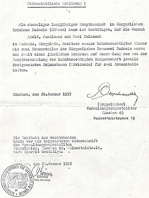 """Kopie místopřísežného prohlášení z roku 1953 o vlastnictví dvou právovárečných domů na českobudějovickém náměstí čp. 3 a 18 se dvěma podíly práva várečného při měšťanském pivovaru pány Adolfem, Ferdinandem aKarlem Kolaczekovými, dokumentu potřebného v rámci poválečného zákona """"o vyrovnání pohledávek"""" (Lastenausgleich) ve Spolkové republice Německo"""