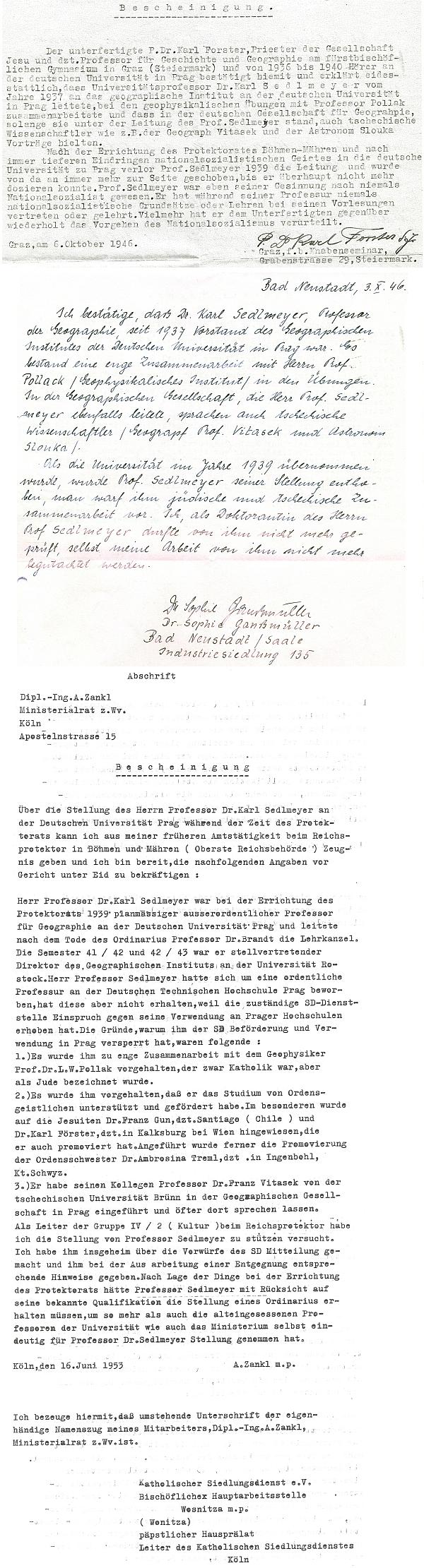 Tři dokumenty, dosvědčující Sedlmeyerovu politickou bezúhonnost za tzv. Protektorátu Čechy a Morava