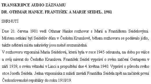 Úvod rozhovoru Dr. Othmara Hankeho s Marií a Františkem Seidelovými - celý přepis rozhovoru je vystaven zde