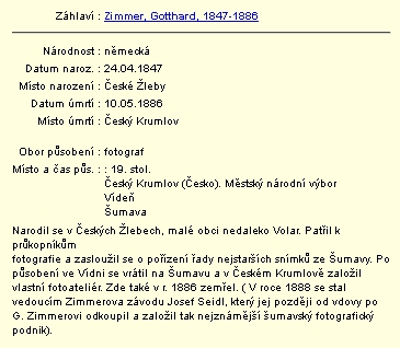 Záznam v databázi regionálních osobností Městské knihovny v Českém Krumlově se jménem Seidelova předchůdce a zaměstnavatele Gottharda Zimmera (1847-1886), rodem z Českých Žlebů
