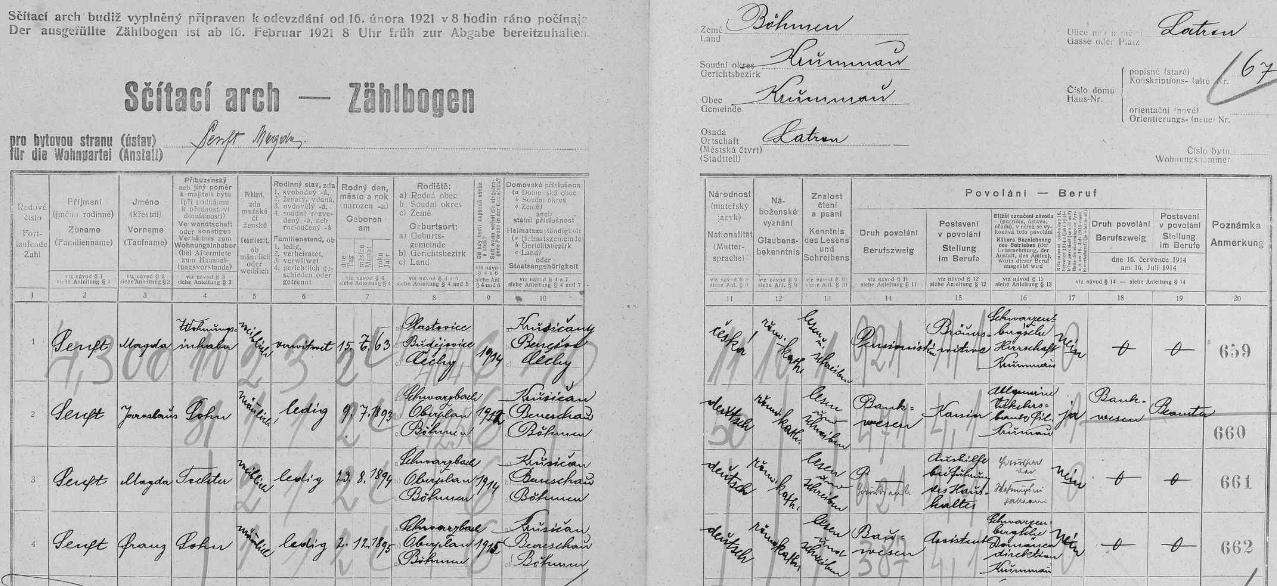 Arch sčítání lidu pro dům čp. 67 na českokrumlovském Latráně, kde žila vdova Magda Senftová (*15. července 1863 v Plástovicích, okr. České Budějovice), národnosti české (tj. Harova česká babička), se svými dětmi národnosti německé, narozenými podle tohoto zápisu bez výjimky ve Schwarzbachu (dnes Černá v Pošumaví), ať už to byl syn Jaroslaus (9. července 1893), dcera Magda (*23. srpna 1894) či syn Franz (*2. prosince 1895)