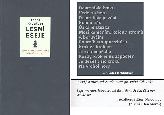 Kniha Josefa Kroutvora Lesní eseje (2019, nakladatelství Archa), pro kterou autor zvolil jako motto Stifterův verš