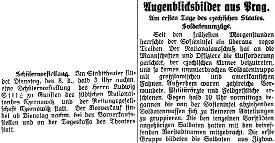 """V listopadu roku 1918 uvedl v Černovicích studentské představení ve prospěch zdejšího židovského národního fondu a záchraného sdružení - vedle byla otištěna zpráva o """"prvních dnech českého státu"""" v Praze"""