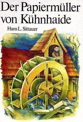 Obálka (1983) jedné z jeho knih pro děti v berlínském nakladatelství Kinderbuchverlag s ilustracemi Dietera Heidenreicha, pojednávající ovynálezci výroby papíru z dřevěné drtě F.G. Kellerovi