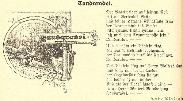 """Jeho báseň """"Tandaradei"""" je odkazem na proslulou báseň """"Unter den Linden"""" středověkého německého lyrika WaltheravonderVogelweide(1170-1230)"""