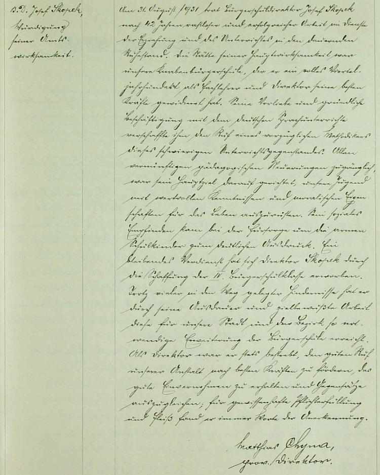 Takto ohodnotil jeho působení na stránkách školní kroniky Matthias Chyna