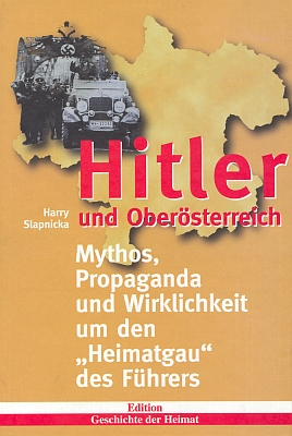"""Obálka (1998) jeho knihy, vyšlé nákladem Franze Steinmaßla vGrünbachu a uvádějící na pravou míru propagandistické mýty o """"domovské župě Vůdcově"""""""