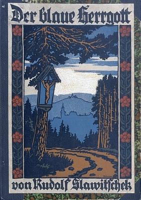 """Obálka F. Schustera (1927) jeho knihy vydané vHorní Plané (Verlag des Vereines """"Böhmerwaldmuseum"""")..."""