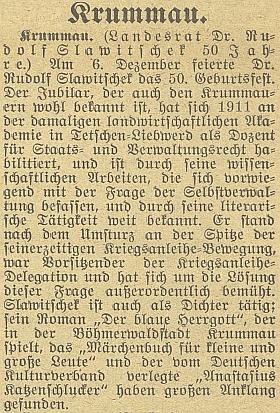 """Pozdrav k jeho padesátinám na stránkách českobudějovického německého listu zmiňuje i jeho úsilí o ochranu držitelů tzv. """"válečných půjček"""" bývalé monarchie (viz k tomu článek Jihočeských listů o zmaření vládního návrhu zákona"""