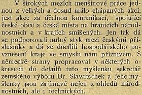 Pochvalná zmínka věstníku Národní jednoty pošumavské o práci Dr. Slawitscheka ve funkci sekretáře     zemského výboru (při služební cestě do Českého Krumlova tam našel svou první manželku)