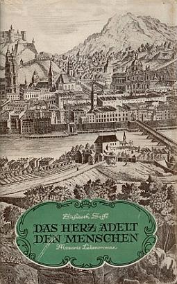 """Obálka (1948) jejího """"mozartovského"""" románu """"Das Herz adelt den Menschen"""" zVolksbuchverlag ve Vídni"""