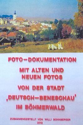 Obálka (2012) fotodokumentace o rodném Německém Benešově, kterou sestavil