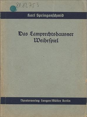 Obálka knižního vydání jeho divadelní hry, oslavující pokus o nacistický puč vrakouském městě Lamprechtshausen v roce 1934