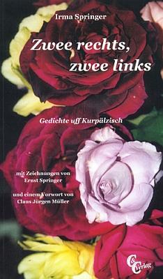 Báseň Růžová zahrada z jedné z jejích knih z nakladatelství C&C Verlag, kterou Ernst Springer vyzdobil ilustracemi