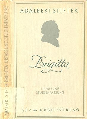 "Obálka (1955, Adam Kraft Verlag) Stifterovy povídky ""Brigitta"" se Steflovým doslovem"