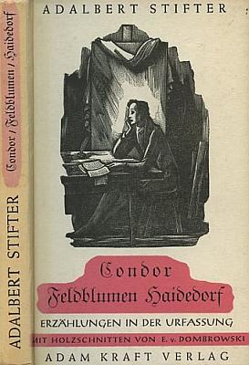 Grafika Ernsta Dombrowskiho na obálce (1951) vydání 3 Stifterových titulů v původní verzi, jejichž byl Stefl editorem v nakladatelství Adam Kraft vAugsburgu