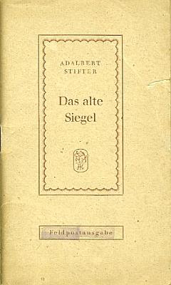 """Obálka (1944) tzv. """"Feldpostausgabe"""", tj. vydání """"polní pošty"""" pro vojáky wehrmachtu z nakladatelství Adam Kraft, sídlícího tehy ještě v Karlových Varech, v tomto případě Steflem editované Stifterovy povídky Stará pěčeť"""
