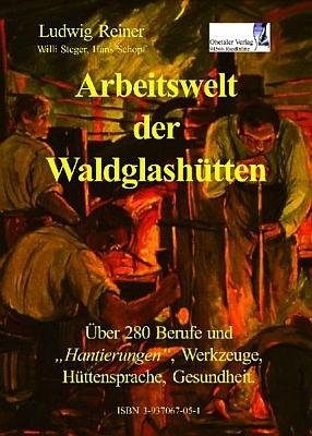 """Obálka (2004) knihy o """"lesních"""" sklářských hutích, jejímž je spoluautorem a která vyšla vOhetaler-Verlag"""