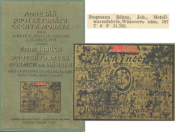 """Adresář, podle něhož sídlí Stegmannova firma ještě na Wilsonově náměstí, neručil roku 1939 za správnost pro """"překotné změny"""", které nastaly (už 17. března 1939 se adresa změnila na """"Hermann-Göring-Platz"""") - na obálce má kniha reklamu na kovové uzávěrky firmy Waldes, jejíž majitel byl v září 1939 zatčen pro účast v odbojovém hnutí"""