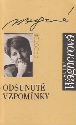 Obálka knihy Aleny Wagnerové i s Eričinými vzpomínkami (Prostor, Praha 1993)