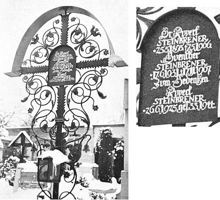 Na hřbitově v hornorakouském Schärdingu na Innu má alespoň symbolický hrob s otcem a bratrem, kde čteme i datum úmrtí 3. 3. 1944