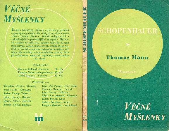 """Obálka (1948) výboru z díla Arthura Schopenhauera, jak jej v americkém exilu připravil už roku 1939 Thomas Mann pro edici,     jejíž česká obdoba ovšem v """"poúnorovém"""" čase skončila na samém svém počátku"""