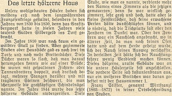 V úryvku ze své práce o Hůrce popisuje tu Franz Stifter zdejší poslední dřevěný dům, stržený v roce 1844