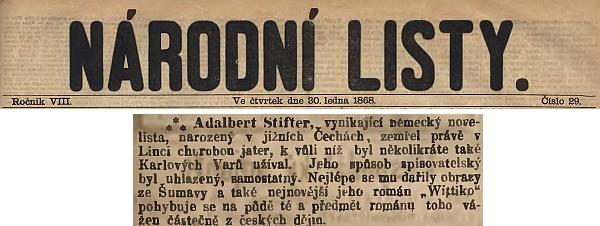 Krátkou zprávu o úmrtí Stifterově přinesly i pražské Národní listy