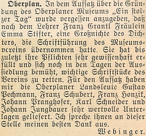 V dodatku k sérii článků o historii hornoplánského Muzea Šumavy referuje v roce 1953 Adolf Webinger, že poučiteli Franzi Grantlovi se ujala funkce zapisovatelky muzejního spolku Emma Stifterová, praneteř slavného šumavského autora