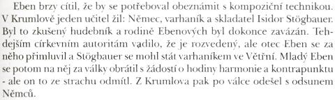 Najdeme o něm zmínku i v životopise Petra Ebena od Kateřiny Vondrovicové, vydaném v roce 1995